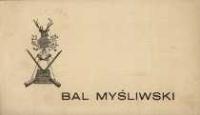 Digital Library Of Wielkopolska Zaproszenie Na Bal Myśliwski