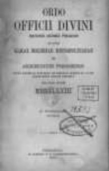 Ordo Officii Divini Recitandi, Sacrique Peragendi ad Usum Almae Ecclesiae Metropolitanae et Archidioecesis Posnaniensis Pro Anno Domini MDCCCLXXIII...