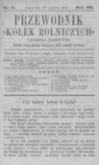 """Przewodnik """"Kółek rolniczych"""". Pismo Ludowe. R. III. 1891. Nr 6"""