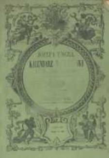 Józefa Ungra Kalendarz Warszawski Popularno-Naukowy na rok zwyczajny 1858, który ma dni 365