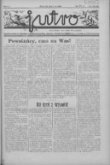 Jutro: organ Związku Weteranów Powstań Narodowych R.P. 1914/19: tygodnik poświęcony aktualnym zagadnieniom polskim, oparty na ideologji niepodległościowej i powstańczej Polski Zachodniej 1937.07.11 R.2 Nr28(45)