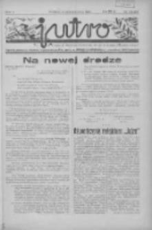 Jutro: organ Związku Weteranów Powstań Narodowych R.P. 1914/19: tygodnik poświęcony aktualnym zagadnieniom polskim, oparty na ideologji niepodległościowej i powstańczej Polski Zachodniej 1937.10.03 R.2 Nr38(55)