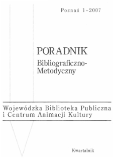 Poradnik Bibliograficzno-Metodyczny : 2007 z.1
