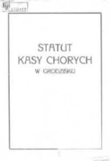 Statut Kasy Chorych w Grodzisku