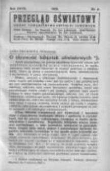 Przegląd Oświatowy: organ Towarzystwa Czytelni Ludowych 1932 R.27 Nr4