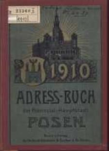 Adressbuch der Provinzial-Hauptstadt Posen. 1910