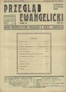 Przegląd Ewangelicki: organ ewangelizmu polskiego w kraju i zagranicą 1938.08.07 R.5 Nr32