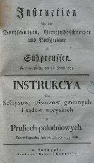 Instruction für die Dorfschulzen, Gemeindeschreiber und Dorfgerichte in Südpreussen. de dato Posen, den 17. Juny 1795