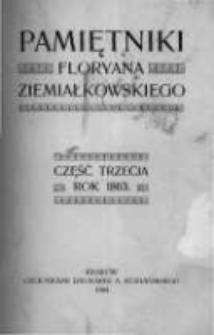 Pamiętniki Floryana Ziemiałkowskiego: część trzecia. Rok 1863