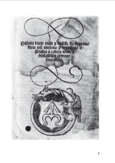 Historyja barzo miła i wesoła ku czcieniu, która jest rzeczona i wypisana o Szczęściu a o Swejwoli, a zwłaszcza o żywocie dworskim. Kraków, Hieronim Wietor, [po 17 V 1522] 4°
