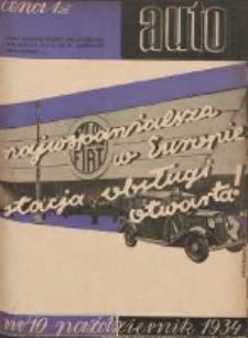 Auto: miesięcznik: organ Automobilklubu Polski oraz Klubów Afiljowanych: organe officiel de l'AutomobilKlub Polska et des clubs affiliés 1934 październik Nr10
