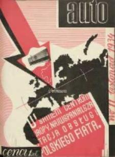 Auto: miesięcznik: organ Automobilklubu Polski oraz Klubów Afiljowanych: organe officiel de l'AutomobilKlub Polska et des clubs affiliés 1934 listopad Nr11