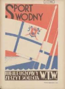 Sport Wodny: dwutygodnik poświęcony sprawom wioślarstwa, żeglarstwa i pływactwa 1929.06.28 R.5 Nr11