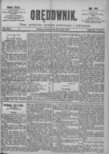 Orędownik: pismo dla spraw politycznych i spółecznych 1899.02.26 R.29 Nr47