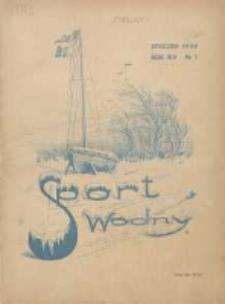 Sport Wodny: dwutygodnik poświęcony sprawom wioślarstwa, żeglarstwa, pływactwa, turystyki wodnej i jachtingu motorowego 1938.01 R.14 Nr1