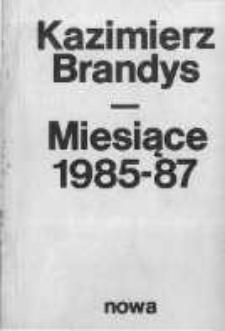 Miesiące 1985-87