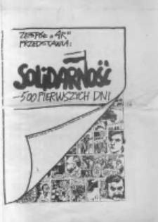 Solidarność – 500 pierwszych dni