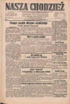 Nasza Chodzież: dziennik poświęcony obronie interesów narodowych na zachodnich ziemiach Polski 1933.01.10 R.4 Nr7