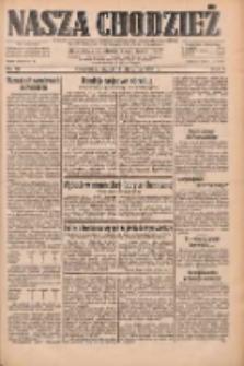 Nasza Chodzież: dziennik poświęcony obronie interesów narodowych na zachodnich ziemiach Polski 1933.01.13 R.4 Nr10