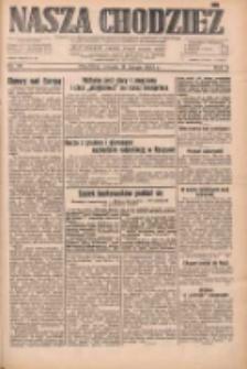 Nasza Chodzież: dziennik poświęcony obronie interesów narodowych na zachodnich ziemiach Polski 1933.02.14 R.4 Nr36