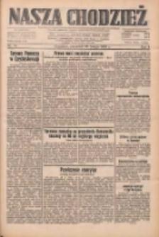 Nasza Chodzież: dziennik poświęcony obronie interesów narodowych na zachodnich ziemiach Polski 1933.02.23 R.4 Nr44