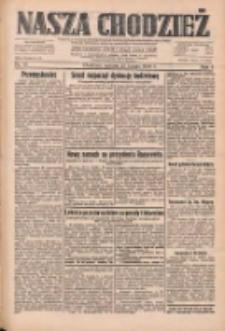 Nasza Chodzież: dziennik poświęcony obronie interesów narodowych na zachodnich ziemiach Polski 1933.02.25 R.4 Nr46