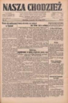 Nasza Chodzież: dziennik poświęcony obronie interesów narodowych na zachodnich ziemiach Polski 1933.02.26 R.4 Nr47