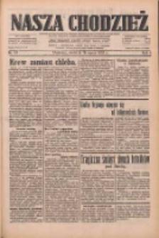 Nasza Chodzież: dziennik poświęcony obronie interesów narodowych na zachodnich ziemiach Polski 1933.03.19 R.4 Nr65