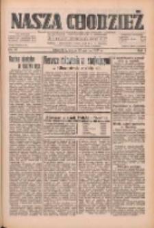 Nasza Chodzież: dziennik poświęcony obronie interesów narodowych na zachodnich ziemiach Polski 1933.03.22 R.4 Nr67