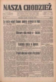Nasza Chodzież: dziennik poświęcony obronie interesów narodowych na zachodnich ziemiach Polski 1933.04.04 R.4 Nr78