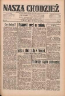 Nasza Chodzież: dziennik poświęcony obronie interesów narodowych na zachodnich ziemiach Polski 1933.04.25 R.4 Nr95