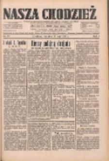 Nasza Chodzież: dziennik poświęcony obronie interesów narodowych na zachodnich ziemiach Polski 1933.05.14 R.4 Nr111