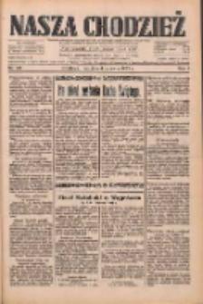 Nasza Chodzież: dziennik poświęcony obronie interesów narodowych na zachodnich ziemiach Polski 1933.06.04 R.4 Nr128