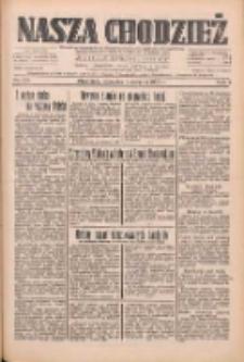 Nasza Chodzież: dziennik poświęcony obronie interesów narodowych na zachodnich ziemiach Polski 1933.08.03 R.4 Nr176