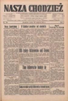 Nasza Chodzież: dziennik poświęcony obronie interesów narodowych na zachodnich ziemiach Polski 1933.08.30 R.4 Nr198