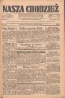 Nasza Chodzież: dziennik poświęcony obronie interesów narodowych na zachodnich ziemiach Polski 1933.10.18 R.4 Nr240