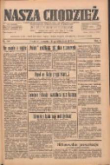 Nasza Chodzież: dziennik poświęcony obronie interesów narodowych na zachodnich ziemiach Polski 1933.10.19 R.4 Nr241