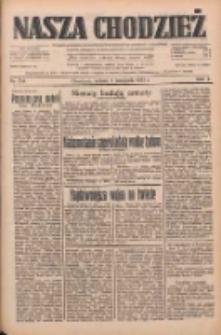 Nasza Chodzież: dziennik poświęcony obronie interesów narodowych na zachodnich ziemiach Polski 1933.11.04 R.4 Nr254