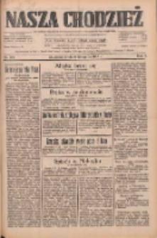 Nasza Chodzież: dziennik poświęcony obronie interesów narodowych na zachodnich ziemiach Polski 1933.11.08 R.4 Nr257