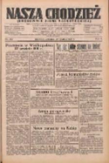 Nasza Chodzież: dziennik poświęcony obronie interesów narodowych na zachodnich ziemiach Polski 1933.12.28 R.4 Nr297