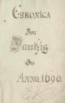 """""""Chronica von Dantzig bis anno 1690."""""""