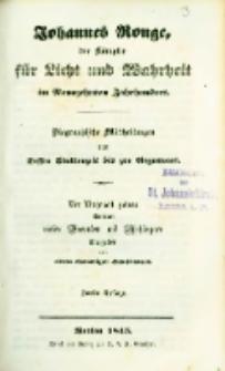 Johannes Ronge, der Kämpfer für Licht und Wahrheit im neunzehnten Jahrhundert : Biographische Mittheilungen von dessen Studienzeit bis zur Gegenwart