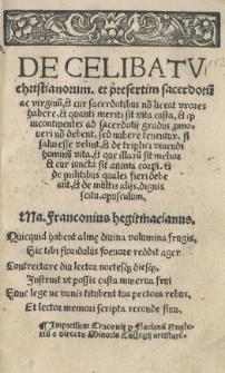 De celibatu christianorum, et presertim sacerdotu[m] ac virginu[m]