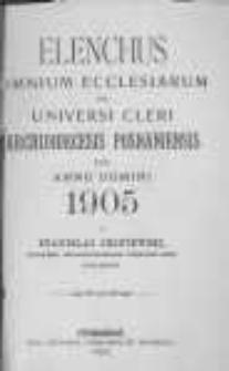 Elenchus Omnium Ecclesiarum et Universi Cleri Archidioecesis Posnaniensis pro Anno Domini 1905 a Stanislao Okoniewski