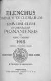 Elenchus Omnium Ecclesiarum et Universi Cleri Archidioecesis Posnaniensis pro Anno Domini 1915 ...