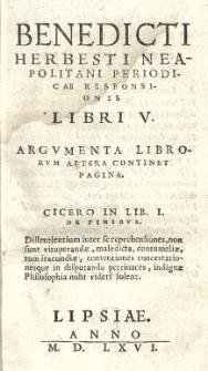 Benedicti Herbesti Neapolitani Periodicae Responsionis Libri V. Argumenta librorum altera continet pagina
