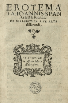 Erotemata Ioannis Spangebergii. De dialectica sive arte disserendi