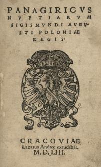 Panagiricus [!] nuptiarum Sigismundi Augusti Poloniae regis