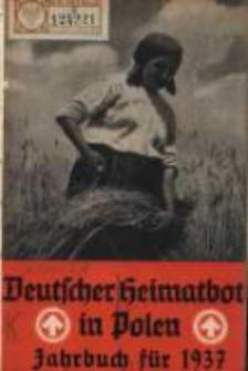 Deutscher Heimatbote in Polen: Jahrbuch des Deutschen Volkstums in Polen: Kalender für 1937 Jg.16