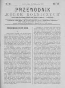 """Przewodnik """"Kółek rolniczych"""". R. XIII. 1899. Nr 22"""